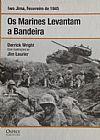Capa do livro Os Marines Levantam a Bandeira, Derrick Wright