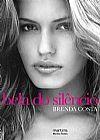 Capa do livro Bela do Silêncio, Brenda Costa