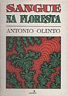 Capa do livro Sangue Na Floresta, Antonio Olinto