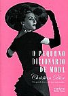 Capa do livro O Pequeno Dicionario de Moda, Christian Dior