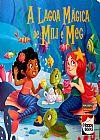 Capa do livro A Lagoa Mágica de Mili e Meg, Happy Books