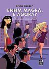 Capa do livro Enfim Magra, e Agora?, Bruna Gasgon