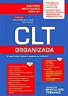 Capa do livro CLT Organizada - 5ª Ed. 2017, Leone Perira, Marcos Scalercio, Renata Orsi