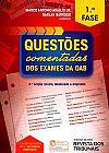 Capa do livro Questões Comentadas Dos Exames da OAB - 1ª Fase - 4ª Ed. 2016, Darlan Barroso, Marco Antonio Araujo Jr.