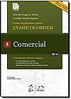 Capa do livro Como se Preparar Para o Exame de Ordem - Comercial (Vol.8) - 2014, Marcelo Hugo Rocha,Vauledir Ribeiro Santos