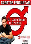 Capa do livro Garotos Perguntam - Dr. Jairo Bouer Responde - Audiolivro, Dr. Jairo Bouer