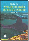 Capa do livro Guia de Ateliês de Moda do Rio de Janeiro, Marina Ivo