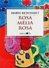 Capa do livro Rosa Melia Rosa, Marie Redonnet