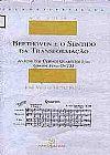 Capa do livro Beethoven e o Sentido da Transformacao, Jose Viegas Muniz Neto