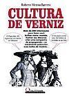 Capa do livro Cultura de Verniz (Vol. 2), Roberto Menna Barreto
