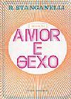 Capa do livro Amor e Sexo, R. Stanganelli
