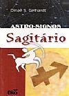 Capa do livro Astro-Signos - Sagitário, Dinaê S. Gelhardt