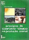 Capa do livro Princípios de Conforto Térmico na Produção Animal, Irenilza de Alencar Nããs