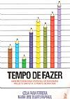 Capa do livro Tempo de Fazer, Célia Faria Ferreira