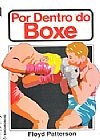 Capa do livro Por Dentro do Boxe, Floy Patterson