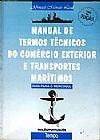 Capa do livro Manual de Termos Técnicos do Comércio Exterior e Transportes Marítimos, Abinael Morais Leal