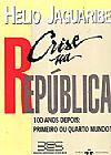 Capa do livro Crise na República, Helio Jaguaribe