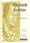 Capa do livro Aclimatando Baudelaire, Gloria Carneiro do Amaral