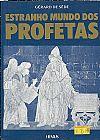 Capa do livro O Estranho Mundo dos Profetas (LIVRO ANTIGO), Gérard de Sède