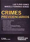 Capa do livro Crimes Previdenciários, Luiz Flávio Gomes, Marcelo Fernando Borsio