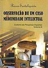 Capa do livro Observação de Um Caso de Mediunidade Intelectual - Voll III, Rocco Santoliquido