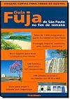 Capa do livro Guia Fuja de São Paulo no Fim de Semana, Publifolha