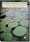 Capa do livro Patrimônio, Natureza e Cultura, Vários Autores