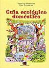 Capa do livro Guia Ecológico Doméstico, Maurício Waldman, Dan Schneider