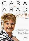 Capa do livro Cara A Cara Com Alguém Muito Especial - 2ª Ed. (2013), Eliana Barbosa