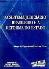 Capa do livro O Sistema Judiciário Brasileiro e a Reforma do Estado, Diogo de Figueiredo Moreira Neto