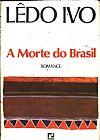 Capa do livro A Morte do Brasil, Lêdo Ivo