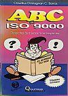 Capa do livro ABC da Iso 9000, Claudis D´Artagnan C. Barros