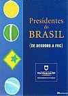 Capa do livro Presidentes do Brasil, Vários Autores