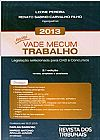 Capa do livro Mini Vade Mecum - Tabalho - 2ª Ed. (2013), Vários Autores