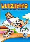 Capa do livro Luizinho - Espiritismo em Quadrinhos, André Luiz