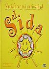 Capa do livro Satisfacer Mi Curiosidad - El Sida  (Em Espanhol), Vários Autores