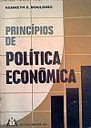 Capa do livro Princípios de Política Econômica, Kenneth E. Boulding