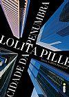 Capa do livro Cidade da Penumbra, Lolita Pille