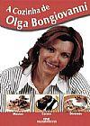 Capa do livro A Cozinha de Olga Bongiovani, Olga Bongiovani