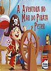 Capa do livro A Aventura no Mar do Pirata Peter, Happy Books