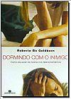 Capa do livro Dormindo com o Inimigo, Roberto Bo Goldkorn