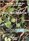 Capa do livro Noz Macadâmia, João Ernesto Dierberger, Luiz Marino Netto