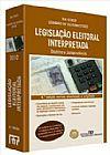 Capa do livro Legislação Eleitoral Interpretada - 4ª Edição, Rui Stoco, Leandro de Oliveira Stoco