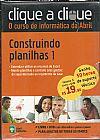 Capa do livro Clique a Clique - O Curso de Informática da Abril - Construindo Planilhas 1, Abril