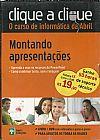 Capa do livro Clique a Clique - O Curso de Informática da Abril - Montando Apresentações, Abril