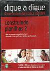 Capa do livro Clique a Clique - O Curso de Informática da Abril - Construindo Planilhas 2, Abril