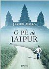 Capa do livro O Pé de Jaipur, Javier Moro