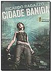 Capa do livro Cidade Banida, Ricardo Ragazzo