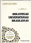 Capa do livro Bibliotecas Universitárias Brasileiras, Lisimar Silva Ferreira