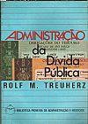 Capa do livro Administração da Dívida Pública, Rolf M. Treuherz